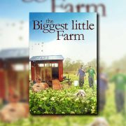 Biggest Little Farm